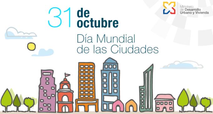 Dia Mundial ciutats / Font: Ministerio de Desarrollo Urbano y Vivienda